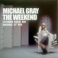 Michael Gray - The Weekend (Original 12