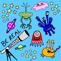- Be Real - Remixes