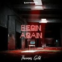 Thomas Gold - Begin Again (Kosling Remix)