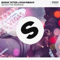 Burak Yeter - GO 2.0 (Felon Remix)