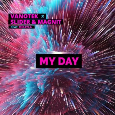 Vanotek - My Day