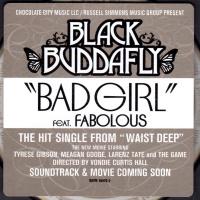 Black Buddafly - Bad Girl