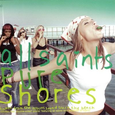 All Saints - Pure Shores