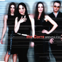 The Corrs - Breathless (Album Version)