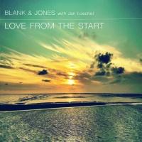 Blank & Jones - Love from the Start