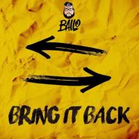 Bailo - Bring It Back