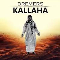 Dremers - Kallaha