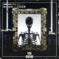 Mob Mind - Stackin (Original Mix)