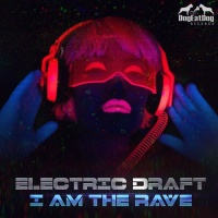 I Am The Rave