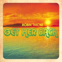 Robin Thicke - Get Her Back - Single