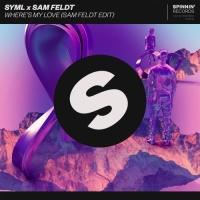 SYML - Where's My Love (Sam Feldt Edit) - Single