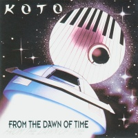 Koto - From The Dawn Of Time