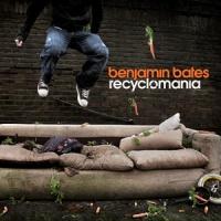 Benjamin Bates - Recyclomania