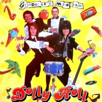 DOLLY ROLL - Hol Az A Lany