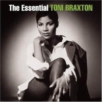 The Essential Toni Braxton