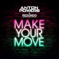 Make Your Move (Joe Stone Remix)