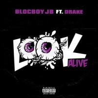 Look Alive (Chuwe Remix)