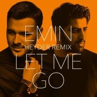 Let Me Go (Heyder Remix)