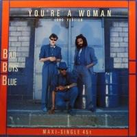 You're A Woman (disco version)