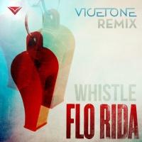 Whistle (Vicetone Remix)